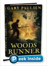 Gary Paulsen's Woods Runner | Scholastic | Holmes Library | Scoop.it