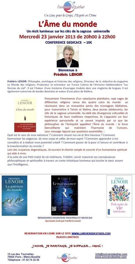 Frédéric Lenoir, Conférence-dédicace le 23 janvier sur Paris | Spectacle Renaissance et les talents qui le font | Scoop.it