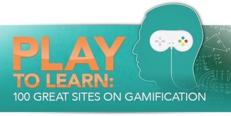 PLAY to Learn: 100 Great Sites on Gamification | Education and Cultural Change | Scoop.it