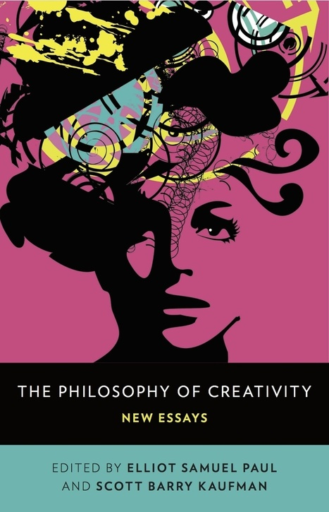 The Philosophy of Creativity | Beautiful Minds, Scientific American Blog Network | Writing, Research, Applied Thinking and Applied Theory: Solutions with Interesting Implications, Problem Solving, Teaching and Research driven solutions | Scoop.it
