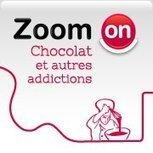 ZoomOn Chocolat et autres addictions | Food sucré, salé | Scoop.it