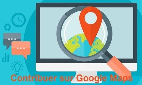 Google Maps facilite la mise à jour des informations des entreprises locales | Référencement internet | Scoop.it