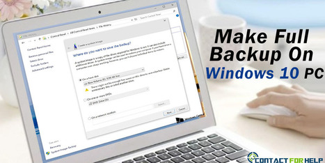 How To Make A Full Backup On Windows 10 PC? | ashleysmith | Scoop.it