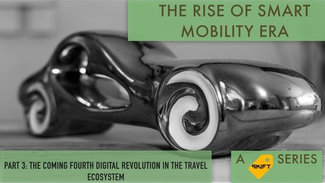 The Coming Fourth Digital Revolution in the Travel Ecosystem | Tourisme Tendances | Scoop.it