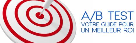 A/B Test : Votre guide pour un meilleur ROI - Ludis Media | Veille rédaction web, SEO & co | Scoop.it