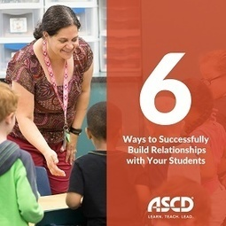 Six Ways to Successfully Build Relationships with Your Students | Technology in Art And Education | Scoop.it