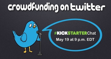 Let's Talk Crowdfunding on Twitter in the First Ever #KickstarterChat | DashBurst | Social Media, Marketing and Promotion | Scoop.it