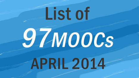 97 MOOCs Coming Up This April 2014 | Learning | Scoop.it