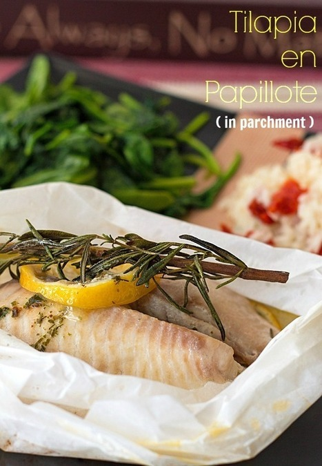 Romantic Recipe for 2: Tilapia en Papillote (in parchment) #SundaySupper - It's Yummi! | #SundaySupper | Scoop.it