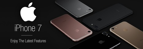 Know about new perks & features of iPhone 7 and iPhone 7 plus | Application Development | Scoop.it