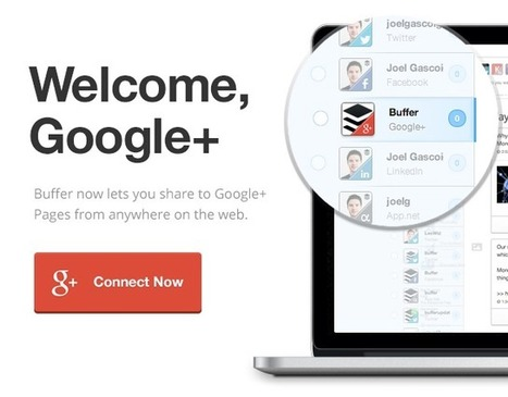 Buffer for Google+: The easiest way to post to your #GooglePlus Business Page | GooglePlus Expertise | Scoop.it