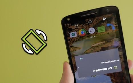 [Tutoriel] Gérer l'orientation de l'écran quelque soit l'application | Applications éducatives & tablettes tactiles | Scoop.it