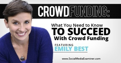 Crowdfunding: What You Need to Know to Succeed With Crowdfunding | | Marketing & Webmarketing | Scoop.it