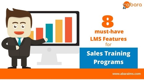 8 must-have LMS Features for Sales Training Programs | For all things elearning and mLearning | Scoop.it