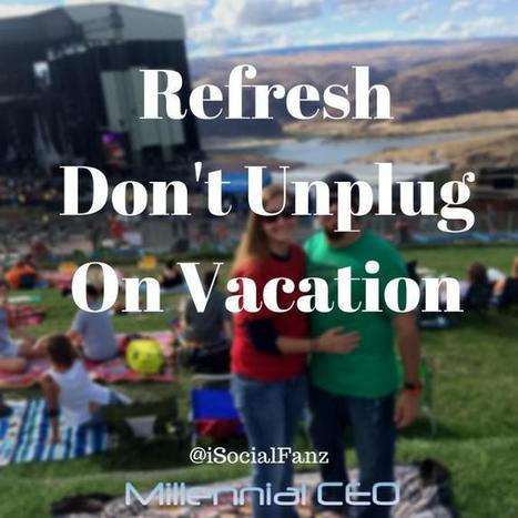 Don't Unplug on Vacation, Refresh   LinkedIn   Cloud Talk not just for Techies   Scoop.it