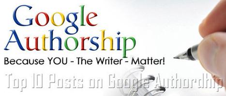 Top 10 Posts on Google Authorship   Digital Marketing   Scoop.it