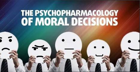 The Pharmacology of Morality - Smart Drug Smarts | Mind (un?)fitting the future | Scoop.it