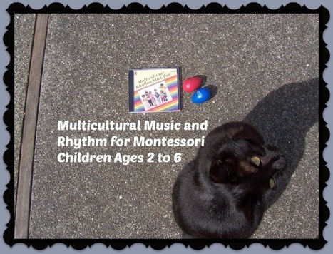 Multicultural Music and Rhythm for Montessori Children Ages 2 to 6   Multi-cultural Social Studies for Elementary Students   Scoop.it