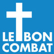 Le Bon Combat | croyance chrétienne | Scoop.it