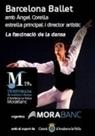 Entradas Barcelona Ballet amb Àngel Corella en Andorra La Vella, Centre de Congressos - Ticketmaster.es | Terpsicore. Danza. | Scoop.it