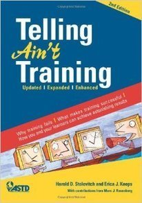 Recommended Reading: Telling Ain't Training | Teaching and learning | Scoop.it