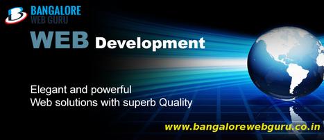 Bangalore Web Guru is a Web Development Company based in Bangalore   Web Design Company   Scoop.it