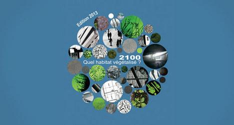 Concours : quel habitat végétalisé en 2100 ? | ECOLOGIE BIODIVERSITE PAYSAGE | Scoop.it
