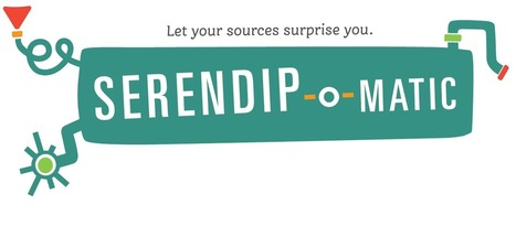 Serendip-o-matic: Let Your Sources Surprise You | Interwebby goodness | Scoop.it