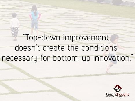 12 Silent Saboteurs Of Innovation In Education | trends in onderwijs | Scoop.it