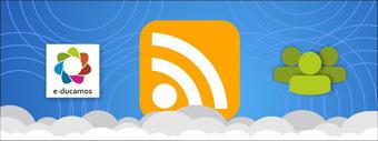 e-ducamos: Añadir un FEED en el sitio de la asociación | Recull diari | Scoop.it