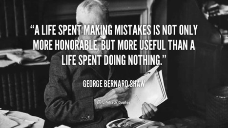 A life spent making mistakes... | Life @ Work | Scoop.it