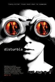 Disturbia (2007) | Alrdy watched films | Scoop.it