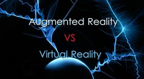 Augmented Reality vs Virtual Reality | Virtual Reality VR | Scoop.it