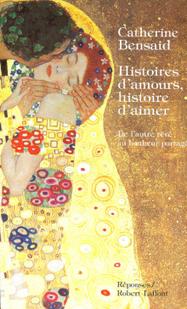 ClearPassion, Histoires d'amours, histoire d'aimer De l'autre rêvé au bonheur partagé - Catherine BENSAID   Clearpassion - La librairie numérique 100% féminine   Scoop.it