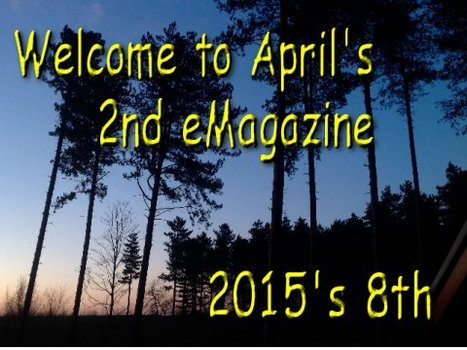 The 2nd eMagazine for April - 2015's Issue #8 - is now available | technologies | Scoop.it