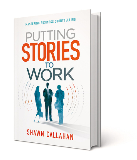 """""""Putting stories to work"""" – storytelling for business and marketing 