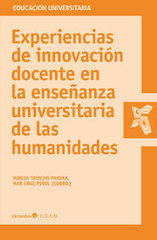 Libro: Experiencias de innovación docente en la enseñanza universitaria de las humanidades | Create, Innovate & Evaluate in Higher Education | Scoop.it