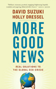 More Good News: Real Solutions to the Global Eco-Crisis | Canadian literature | Scoop.it