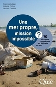Une mer propre, mission impossible ? | Documentation (ouvrages, manifestations, emplois) | Scoop.it