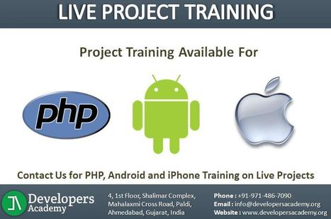 PHP Training Ahmedabad, Android iPhone Project Training, Live Project Training | iPhone - Android Traning | Scoop.it