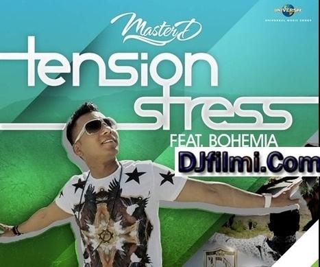 Punjabi Video : Tension Stress - Bohemia Ft. Master-D ~ MP3 Son www.djfilmi.com | DJFILMI.COM | Scoop.it