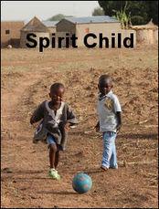Spirit Child | Spirit Medicine | Scoop.it