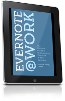 Evernote at Work - The Ultimate Guide to Implementing Evernote in Your Business   Professional Organizer San Francisco Bay Area - Custom Living Solutions   ipad@work   Scoop.it