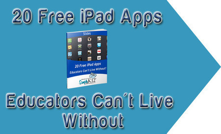 20 Free iPad Apps Educators Can't Live Without – wej348a | smart- learning | Scoop.it