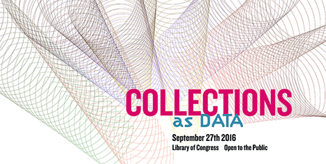 Collections as Data 2016 | Bonnes pratiques en documentation | Scoop.it