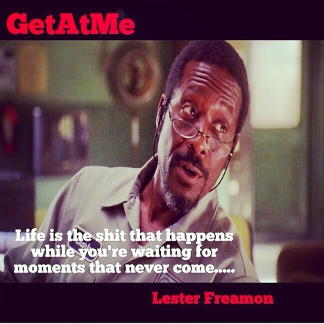 GetAtMe That's real talk Lester........ | GetAtMe | Scoop.it
