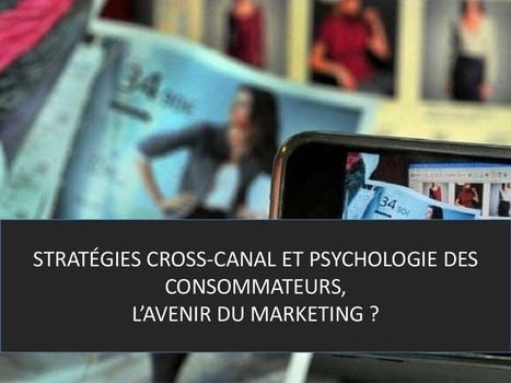 Pourquoi les e-commerçants doivent passer au cross-canal ?   ecommerce Crosscanal, Omnicanal, Hybride etc.   Scoop.it