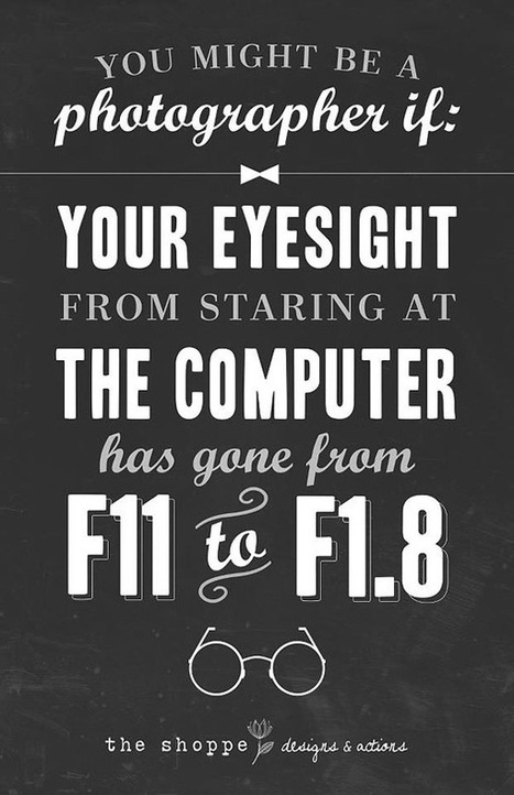 Sarcastic Typographic Posters Show What It's Like To Be A Photographer | As digitally seen ... | Scoop.it