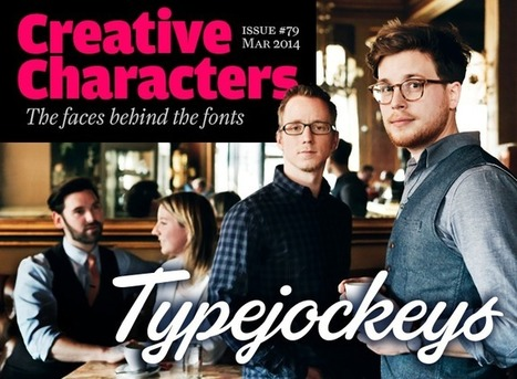 MyFonts: Creative Characters interview with Typejockeys, March 2014 | Inspiring Typography | Scoop.it
