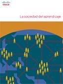 La sociedad del aprendizaje / Cisco | web2.0ensapje | Scoop.it